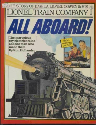 1981 Lionel All-Aboard Book - Ron Hollander. Mint Condition.