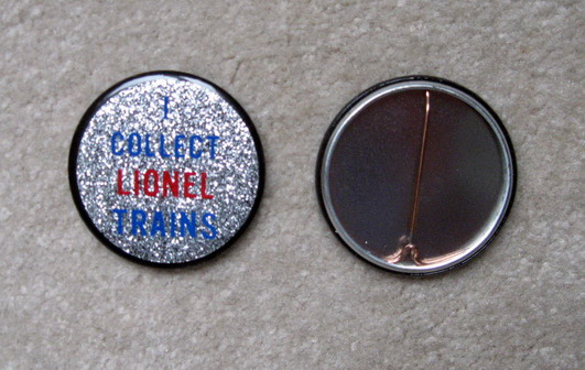 Lionel Trains Collector Reflector Button. Mint Condition. Repro.