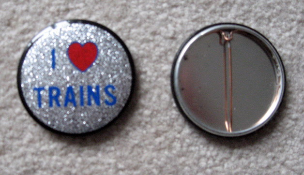 I Love Trains Reflector Button. Mint Condition. Repro.