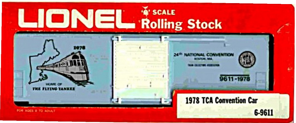 Lionel 9611-1978 TCA, 24th National Convention Box Car Mint Condition.