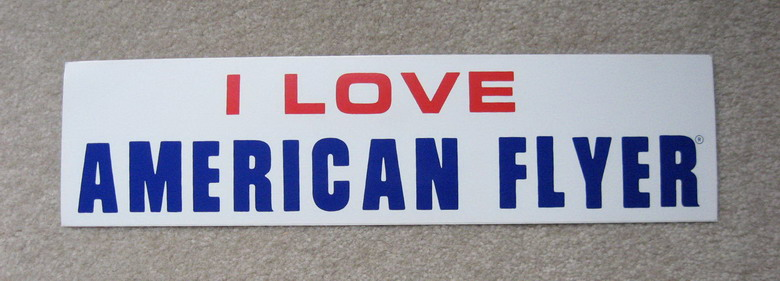 I LOVE AMERICAN FLYER Bumper Sticker. Mint Condition.